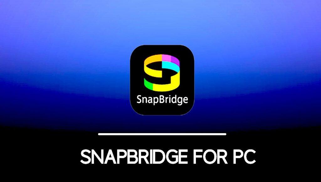 SnapBridge für PC Mac & Windows