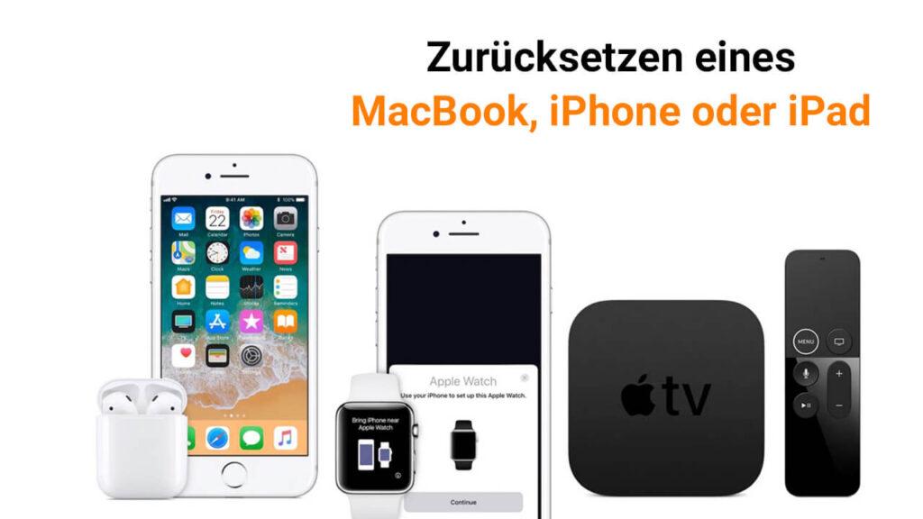 Zurücksetzen-eines-MacBook-iPhone-oder-iPad