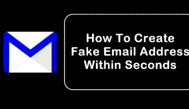 So erstellen Sie Fake Email Address